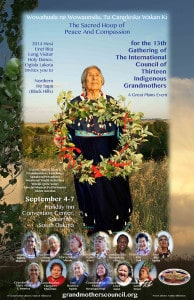 13th Gathering of the International Council Of Thirteen Indigenous Grandmothers in South Dakota - The Sacred Hoop of Peace and Compassion @ Spearfish Holiday Inn Convention Center | Spearfish | South Dakota | United States