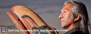 Earth Day Storytelling 2015: New Seeds, New Growth @ Duwamish Longhouse Cultural Center | Seattle | Washington | United States