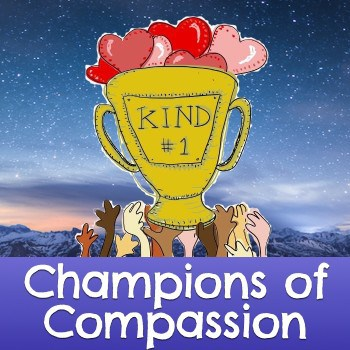Accelerate the spread of the compassion movement around the planet by becoming a Champion of Compassion!