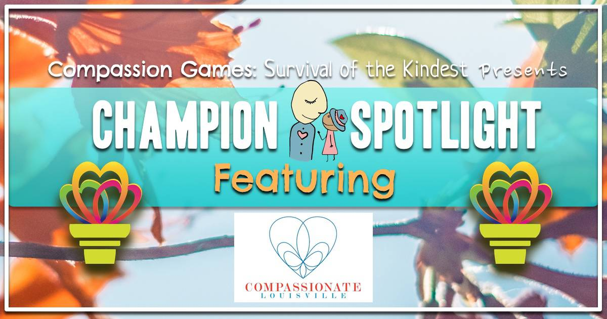 Giving Games Champion Spotlight: Compassionate Louisville