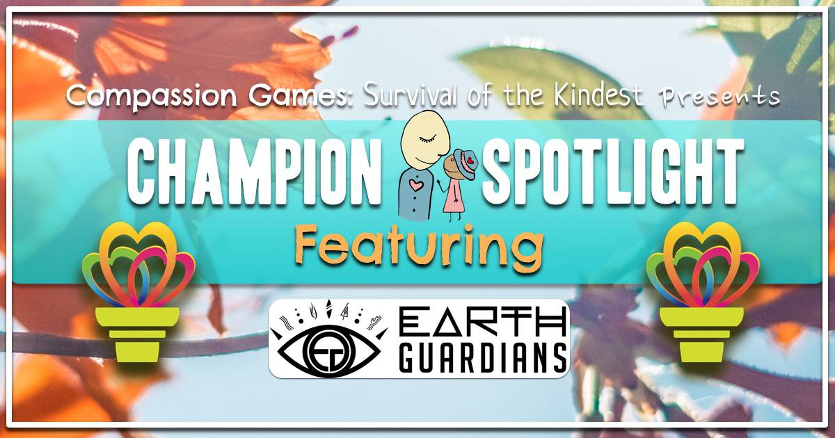 Giving Games Champion Spotlight: Earth Guardians