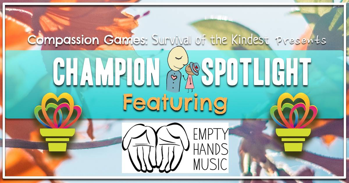 Giving Games Champion Spotlight: Empty Hands Music