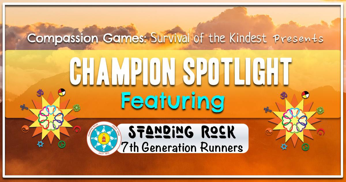 Champion of Compassion Spotlight: Standing Rock 7th Generation Runners