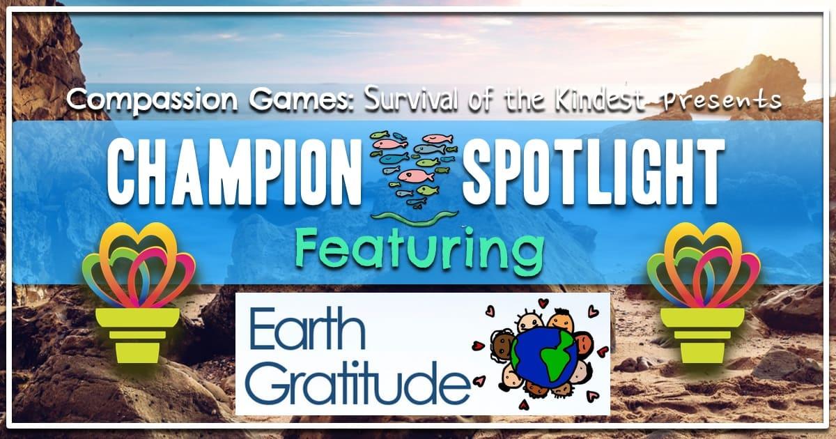 Earth Week Champion Spotlight: Earth Gratitude
