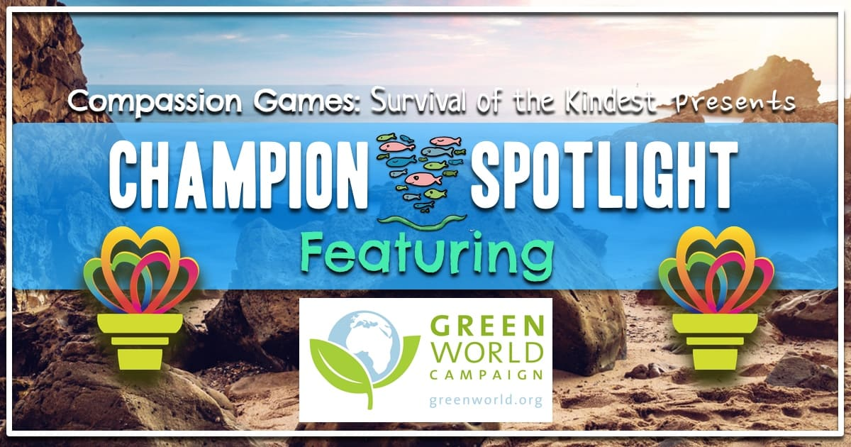 Spotlight Champion: Green World Campaign
