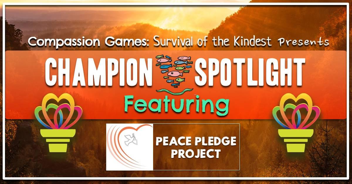 Champion Spotlight: Peace Pledge Project