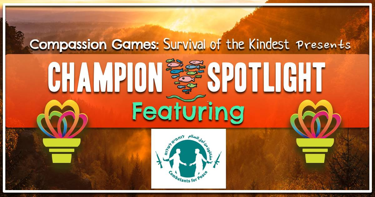 Champion Spotlight: Combatants for Peace