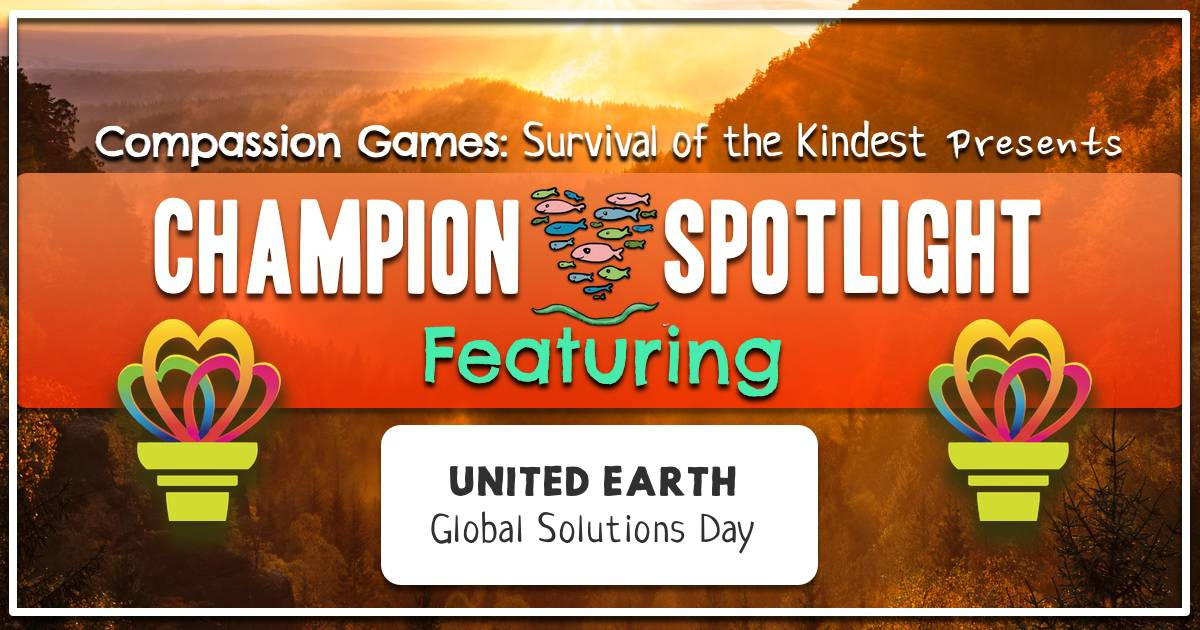 Champion Spotlight: United Earth – Global Solutions Day