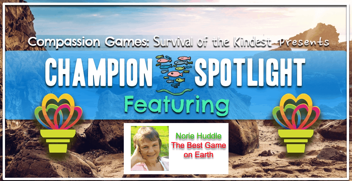 Spotlight Champion: Norie Huddle with The Best Game On Earth